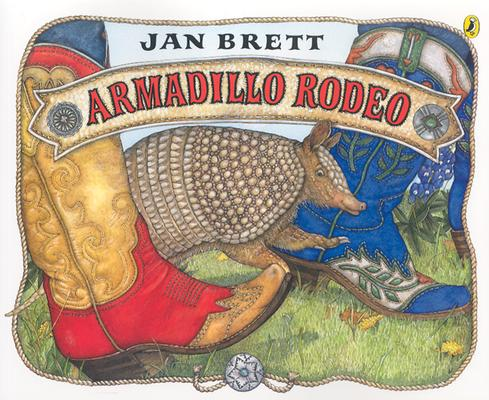 Armadillo Rodeo By Brett, Jan/ Brett, Jan (ILT)